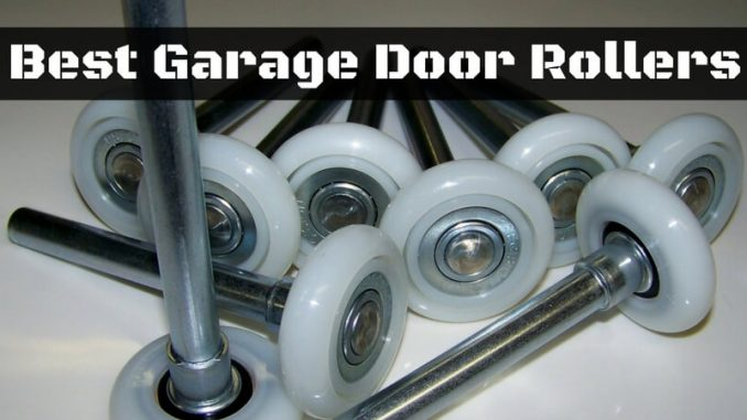 Best Garage Door Rollers Top Quietest Garage Door Rollers Of 2018