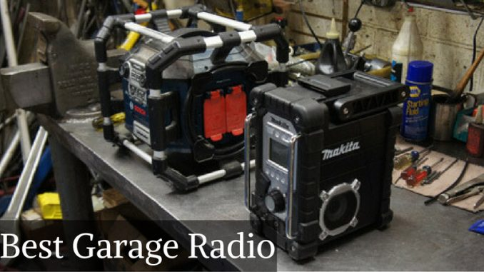 Best Garage Radio