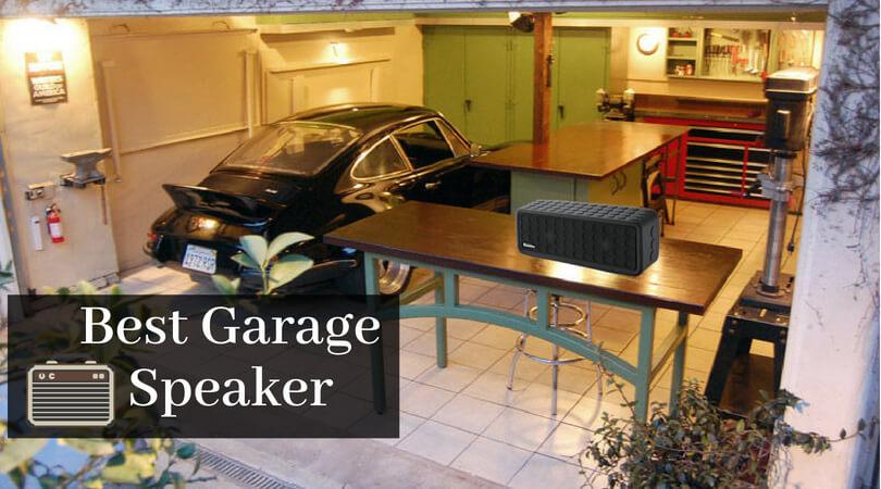 Best Garage Speaker