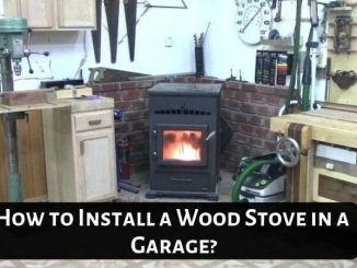 How to Install a Wood Stove in a Garage