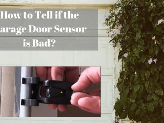How to Tell if the Garage Door Sensor is Bad