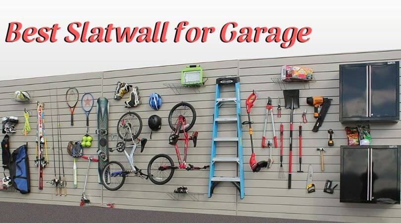 Best Slatwall for Garage