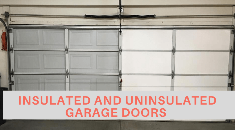 Difference between insulated and uninsulated garage doors – Know now