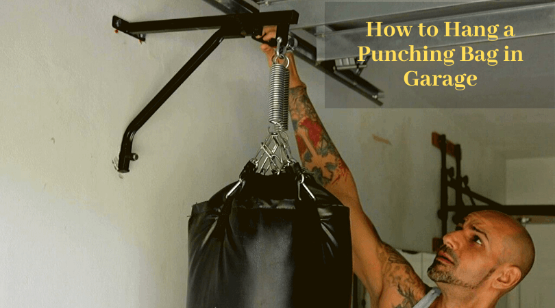 How to Hang a Punching Bag in Garage - Best Way to Mount Heavy Bag