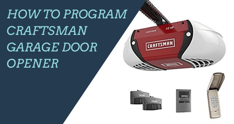How to Program Craftsman Garage Door Opener