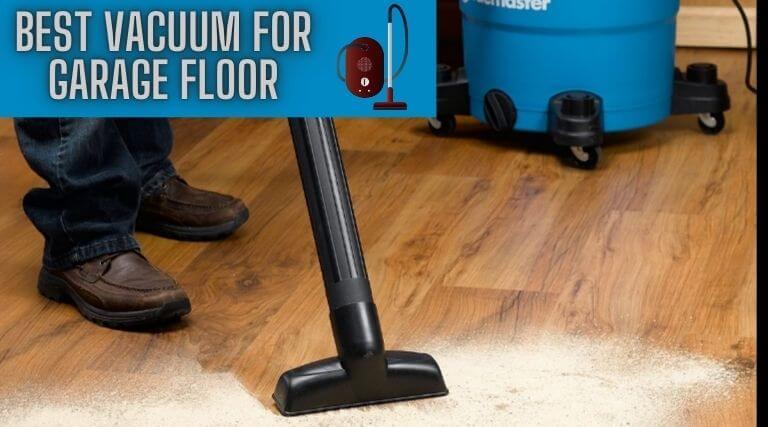 Best Vacuum For Garage Floor Top