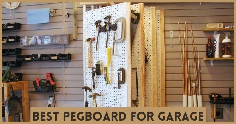 Best Pegboard for Garage