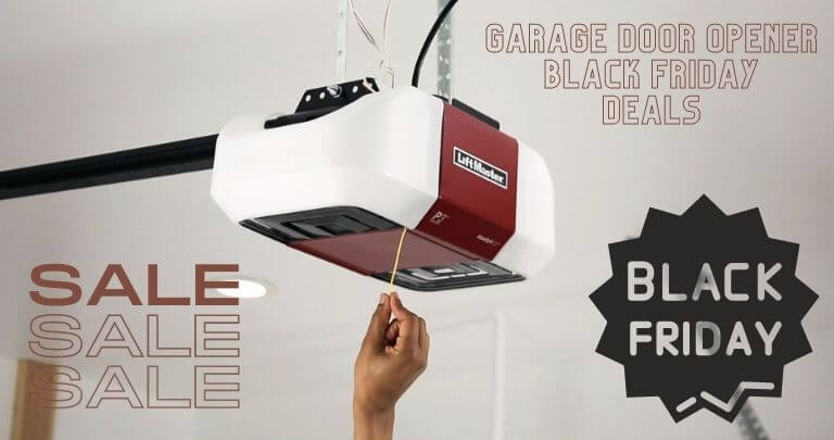 Garage Door Opener Black Friday